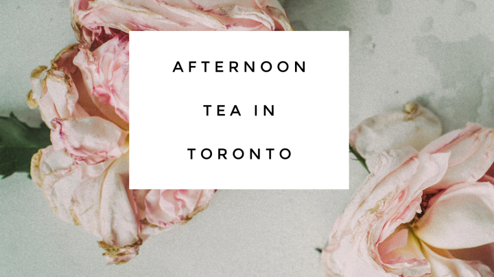Afternoon Tea in Toronto