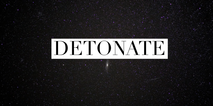 Daily Prompt: Detonate